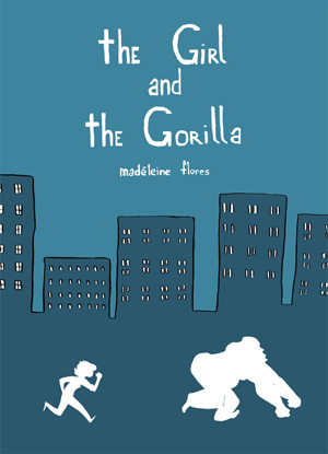The Girl and the Gorilla - Madeleine Flores