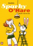 Sparky O'Hare – Master Electrician – Mawil